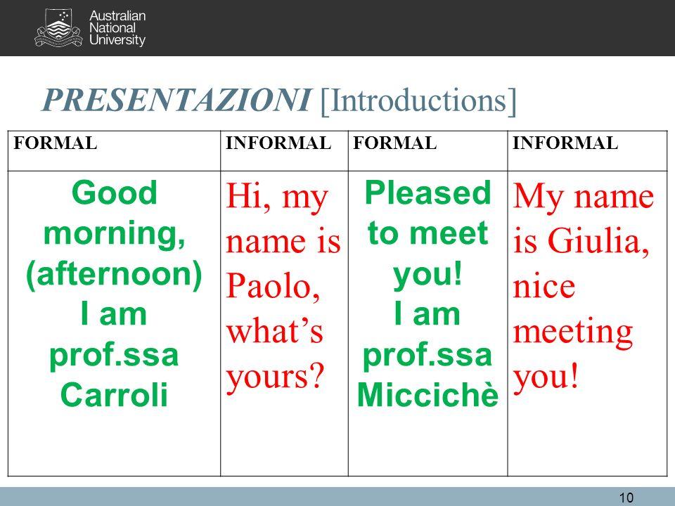 PRESENTAZIONI [Introductions]
